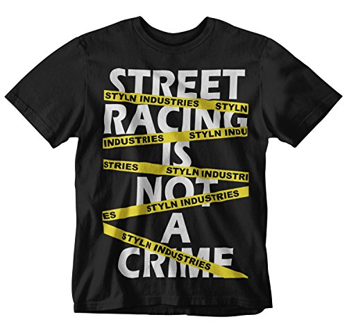 Street Racing Is Not A Crime T-shirt