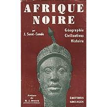 Afrique noire géographie civilisations histoire