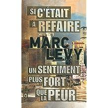 By Marc Levy SI C'ETAIT A REFAIRE & UN SENTIMENT PLUS FORT QUE LA PEUR [Paperback]