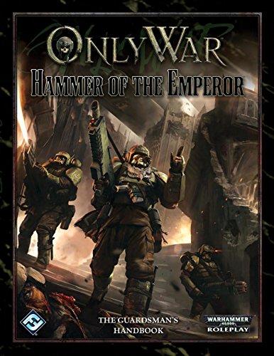 Only War RPG: Hammer of the Emperor ()
