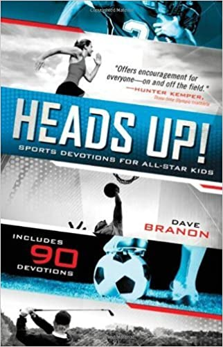 Book Heads UP! Updated Edition: Sports Devotions for All-Star Kids by David Branon (2012-04-29)