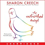The Unfinished Angel | Sharon Creech