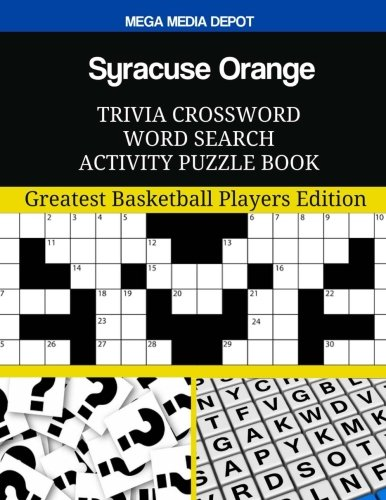 Syracuse Orange Photo - Syracuse Orange Trivia Crossword Word Search Activity Puzzle Book: Greatest Basketball Players Edition