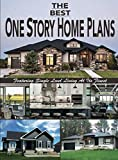 home design ideas The Best One Story Home Plans: Featuring Single Level Living At Its Finest