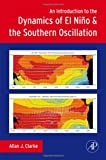 img - for An Introduction to the Dynamics of El Nino and the Southern Oscillation book / textbook / text book
