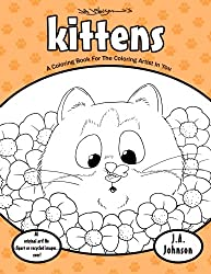 Kittens: A Coloring Book For The Coloring Artist In You (Coloring Bug Coloring Books) (Volume 4)