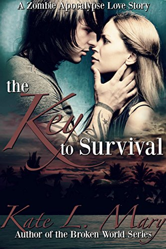 The Key to Survival (A Zombie Apocalypse Love Story Book - Book Twisted Survival