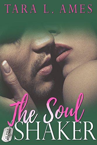 The Soul Shaker (Alpha Aviators Series Book 4)