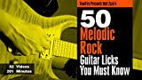 50 Melodic Rock Licks  You MUST Know