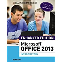 Enhanced Microsoft® Office 2013: Introductory