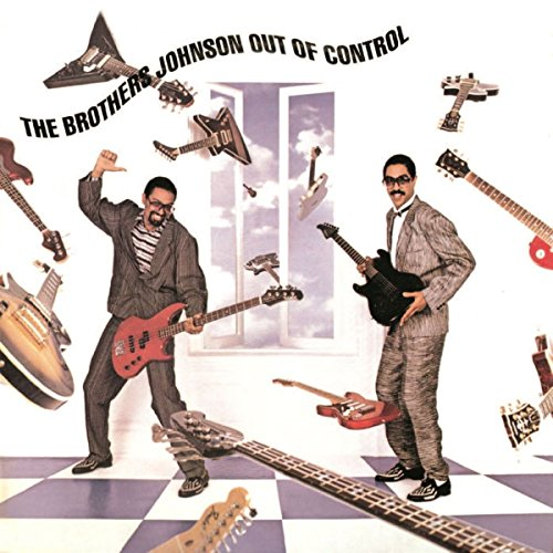 BROTHERS JOHNSON - Out of Control