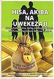 HISA, AKIBA NA UWEKEZAJI (Elimu ya Fedha na Uwekezaji Book 2) (Swahili Edition)