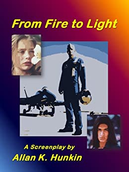 From Fire To Light - A Search for the Warrior Within by [Hunkin, Allan]