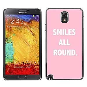 FlareStar Colour Printing Smiles All Round Pink Text Inspirational cáscara Funda Case Caso de plástico para SAMSUNG Galaxy Note 3 III / N9000 / N9005