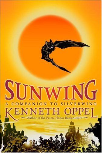 Sunwing The Silverwing Trilogy Kenneth Oppel 9781416949978 Amazon Books