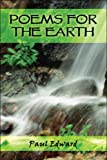 Poems for the Earth, Paul Edward, 1608362620