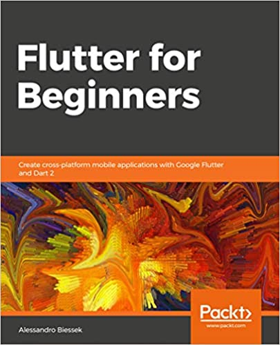 Amazon com: Flutter for Beginners: Create cross-platform
