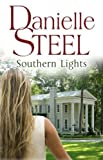 Southern Lights by Danielle Steel front cover