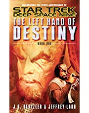 The Left Hand of Destiny Book 1 (Star Trek: Deep Space Nine)