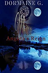 Micco, Anguta's Reign