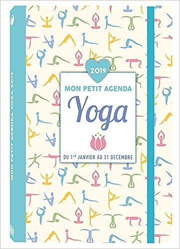 Mon petit agenda Yoga 2019: Amazon.es: Collectif: Libros en ...