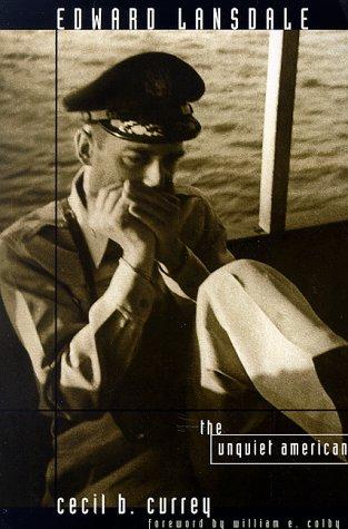 Edward Lansdale: The Unquiet American