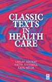 img - for Classic Texts in Health Care book / textbook / text book