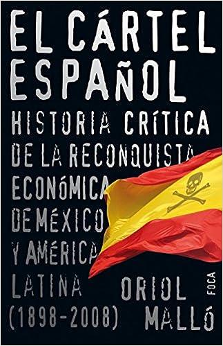 El cartel espanol / The Spanish Cartel: Historia critica de ...