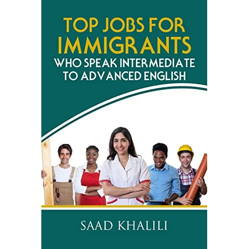 TOP JOBS FOR IMMIGRANTS WHO SPEAK INTERMEDIATE TO ADVANCED ENGLISH Kindle Edition - 512V0jcRs0L. SS500 - Getting Down Under