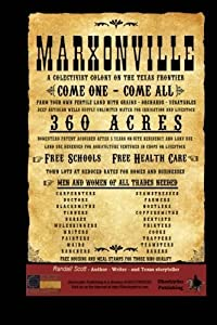 Marxonville: A Collectivist Colony On The Texas Frontier by Randall Scott (2014-04-10)
