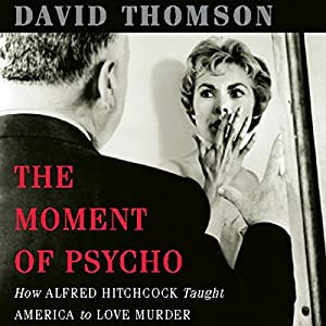 The Moment of 'Psycho' Audiobook