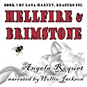 Hellfire and Brimstone: Lana Harvey, Reapers Inc., Book 7 Audiobook by Angela Roquet Narrated by Hollie Jackson