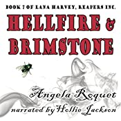 Hellfire and Brimstone: Lana Harvey, Reapers Inc., Book 7 | Angela Roquet