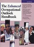 An Enhanced Occupational Outlook Handbook, J. Michael Farr, 1563705230