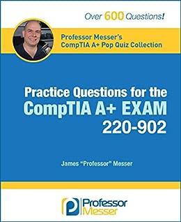 Amazon Com Professor Messer S Comptia 220 902 A Pop Quiz