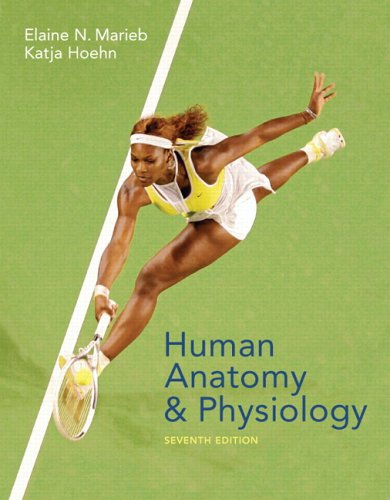 Human Anatomy & Physiology (7th Edition)