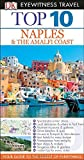 Top 10 Naples & Amalfi Coast (EYEWITNESS TOP 10 TRAVEL GUIDE)