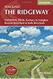 The Ridgeway National Trail: Avebury to Ivinghoe Beacon, Described in Both Directions (British Long Distance)