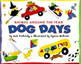 Dog Days, Jack Prelutsky, 0375801049