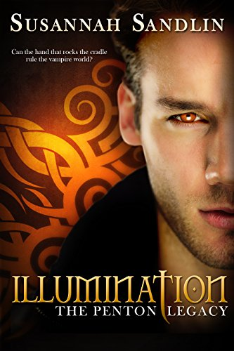 Illumination (The Penton Vampire Legacy Book 5)
