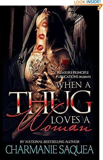 When A Thug Loves A Woman by Charmanie Saquea