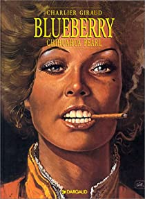 Blueberry, tome 13 : Chihuahua Pearl par Charlier