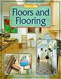 Floors and Flooring (Homes & Ideas)