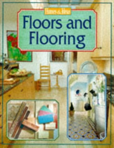 Floors and Flooring (Homes & Ideas) by Boxtree Ltd