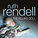 The Killing Doll Audiobook by Ruth Rendell Narrated by Ric Jerrom