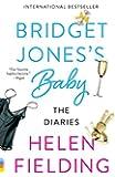 Bridget Jones's Baby: The Diaries (Vintage Contemporaries)