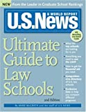 U. S. News Ultimate Guide to Law Schools, Anne McGrath and U. S. News and World Report Staff, 1402207042