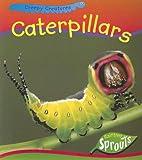Caterpillars, Sarah Chappelow, 141091772X