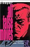 Sleeper VOL 02: All False Moves