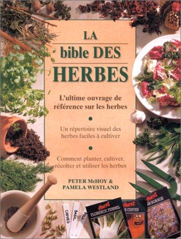La-Bible-des-herbes-LUltime-Ouvrage-de-rfrence-sur-les-herbes